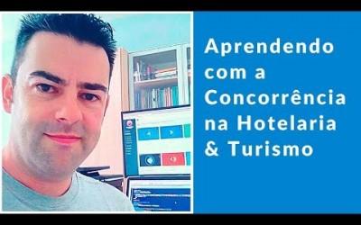 Aprendendo com a Concorrência na Hotelaria & Turismo